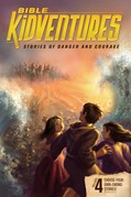 Cover: Bible KidVentures Stories of Danger and Courage