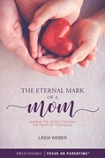 Cover: The Eternal Mark of a Mom