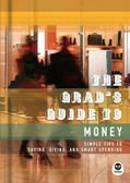 Cover: The Grad's Guide to Money