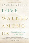 Cover: Love Walked among Us