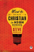 Cover: How to Stay Christian in High School