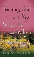 Cover: Trusting God with My What Ifs and Whys