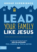 Cover: Lead Your Family Like Jesus Group Experience