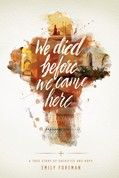 Cover: We Died Before We Came Here