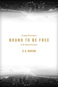 Cover: Bound to Be Free