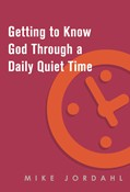 Cover: Getting to Know God Through a Daily Quiet Time 10-Pack