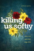 Cover: Killing Us Softly