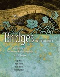 Cover: Bridges on the Journey