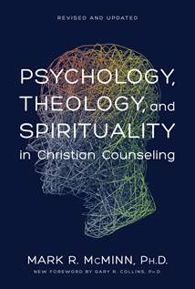 Psychology, Theology, and Spirituality in Christian Counseling: Hardcover