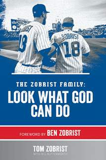 The Zobrist Family: Look What God Can Do: Hardcover