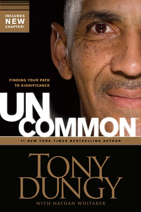 Cover of Uncommon, by Tony Dungy and Nathan Whitaker