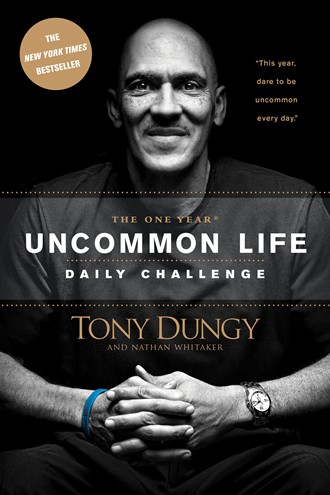 Cover of The One Year Uncommon Life Daily Challenge, by Tony Dungy and Nathan Whitaker