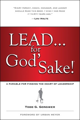 Cover of Lead...For God's Sake, by Todd Gongwer