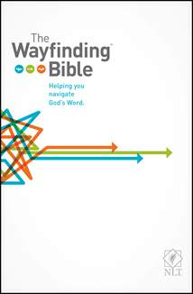 The Wayfinding Bible NLT: Softcover