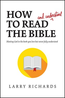 Front cover image of How To Read (and Understand) The Bible. An essential gift for a new believer who is not familiar with the Bible!