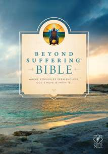 Beyond Suffering Bible NLT: Hardcover