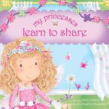 My Princesses Learn to Share: Hardcover