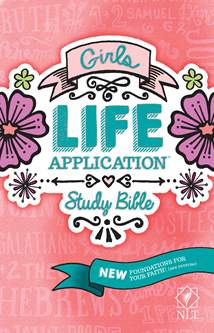 Girls Life Application Study Bible NLT: Hardcover