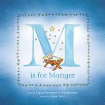 M Is for Manger: Hardcover