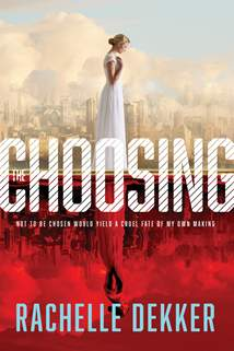 The Choosing: Hardcover