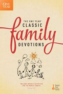 The One Year Classic Family Devotions: Softcover