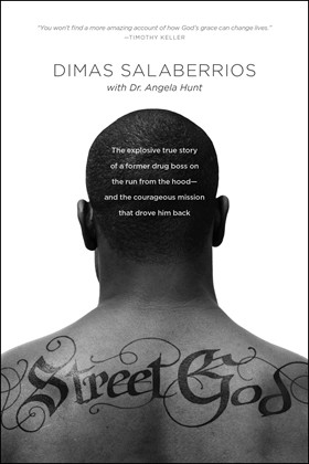 Cover of Street God, by Dimas Salaberrios and Angela Elwell Hunt