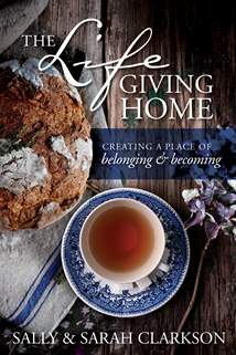 The Lifegiving Home: Softcover