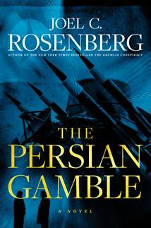 The Persian Gamble: A Marcus Ryker Series Political and Military Action Thriller: Hardcover