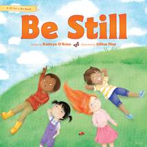 Be Still: Hardcover
