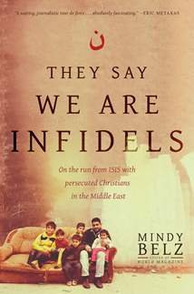 They Say We Are Infidels: Hardcover