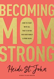 Becoming MomStrong: Hardcover