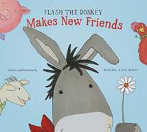 Flash the Donkey Makes New Friends: Hardcover