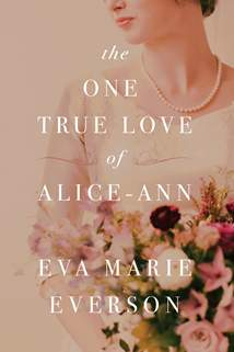 The One True Love of Alice-Ann: Softcover