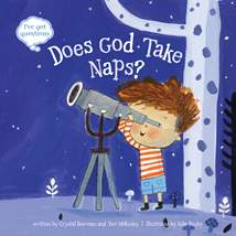 Does God Take Naps?: Hardcover