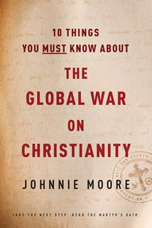 10 Things You Must Know about the Global War on Christianity: Softcover
