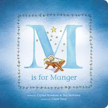 M Is for Manger: Board Book