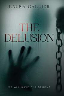 The Delusion: Hardcover