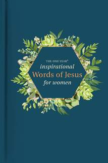 The One Year Inspirational Words of Jesus for Women: Hardcover