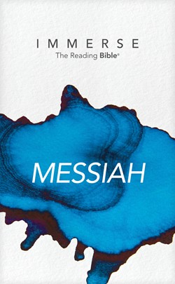 Front cover image of the Immerse Reading Bible, Messiah. This Bible is written without chapter and verses and provides a more accessible way to experience Jesus' life and ministry