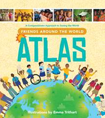 Friends Around the World Atlas: Hardcover