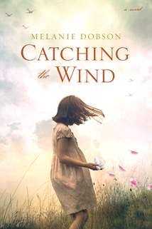 Catching the Wind: Hardcover