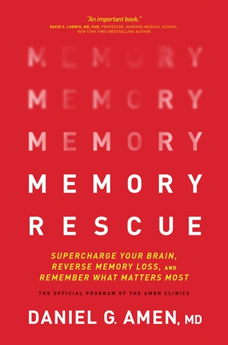 Book cover for the book, Memory Rescue, by Dr. Daniel G. Amen