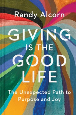 Front cover image of Randy Alcorn's Giving is the Good Life book.