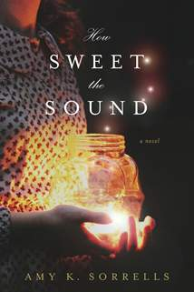 How Sweet the Sound: Softcover