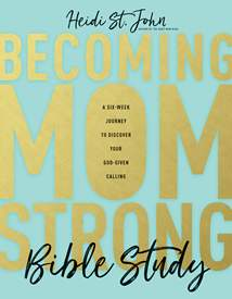 Becoming MomStrong Bible Study: Softcover