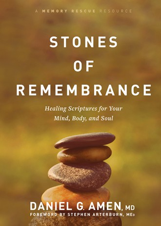 Book cover for the book, Stones of Remembrance, by Dr. Daniel G. Amen