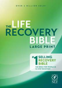 Life Recovery Bible NLT, Large Print: Hardcover
