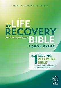 Life Recovery Bible NLT, Large Print: Softcover