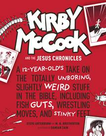 Kirby McCook and the Jesus Chronicles: Hardcover