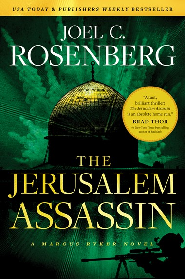 The Jerusalem Assassin: A Marcus Ryker Series Political and Military Action Thriller by Joel C. Rosenberg